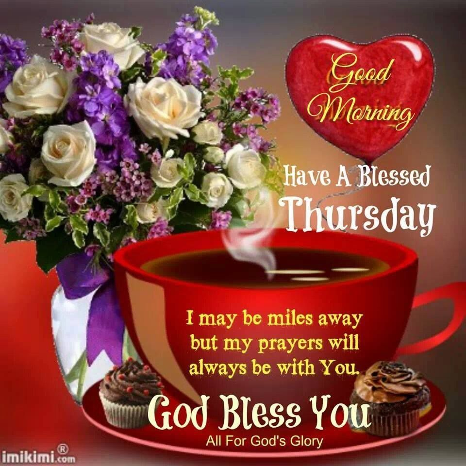 Good Morning Have A Blessed Thursday God Bless You Image Pictures