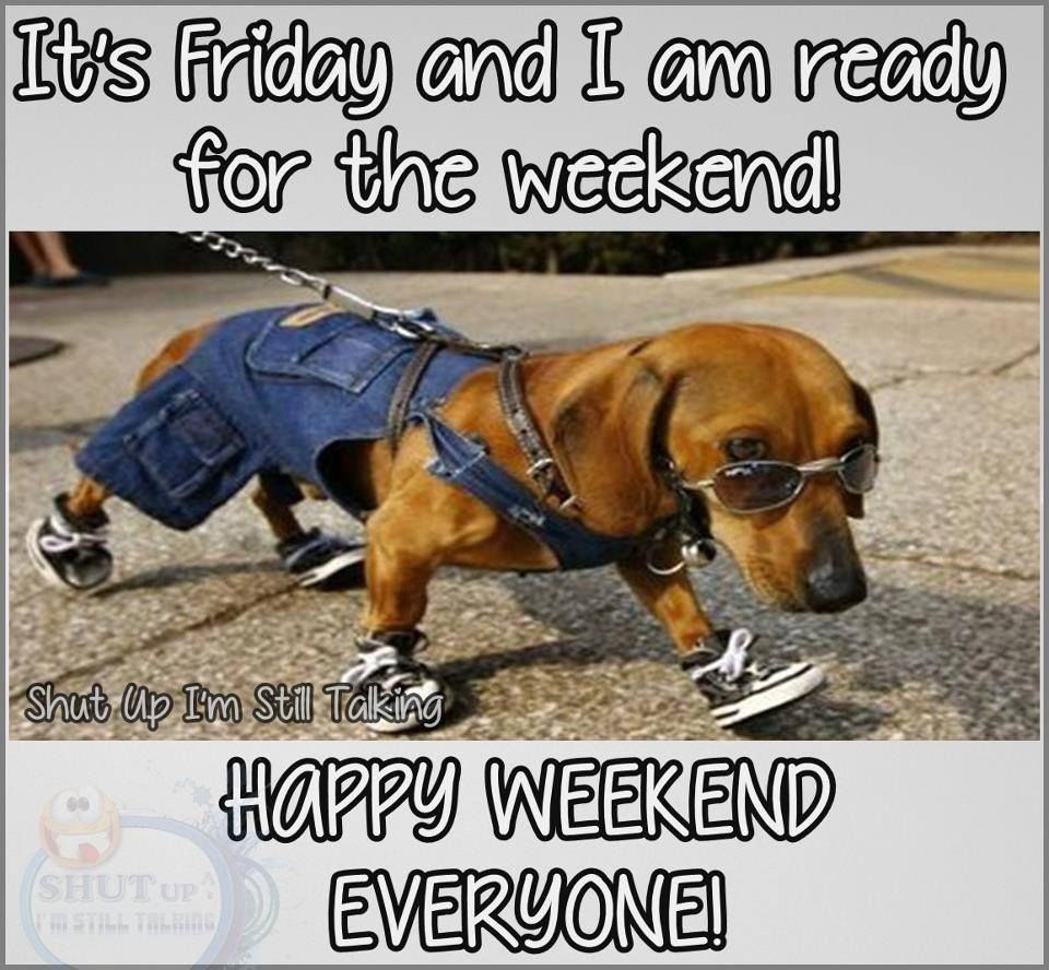 I M So Happy Its Friday: Its Friday And I Am Ready For The Weekend Pictures, Photos