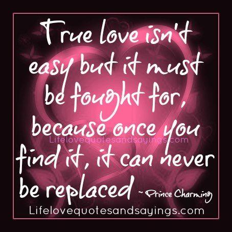 True Love is Never EASY & Easy Love is Never TRUE ...