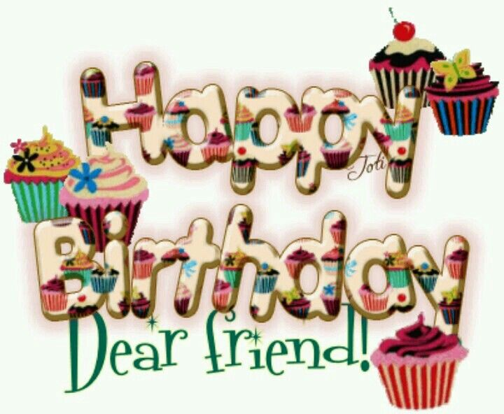 Happy Birthday, Dear Friend Pictures, Photos, and Images for Facebook, Tumblr, Pinterest, and ...