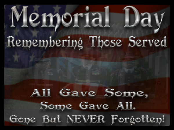 Memorial Day, Remember Those Served Pictures, Photos, and ...