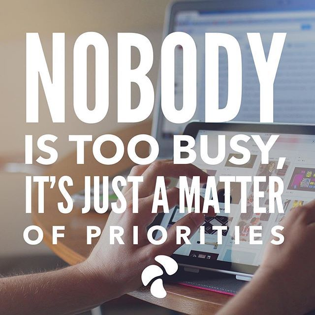 Funny Quotes About Being Too Busy: Nobody Is Too Busy, It's Just A Matter Of Priorities Pictures, Photos, And Images For Facebook
