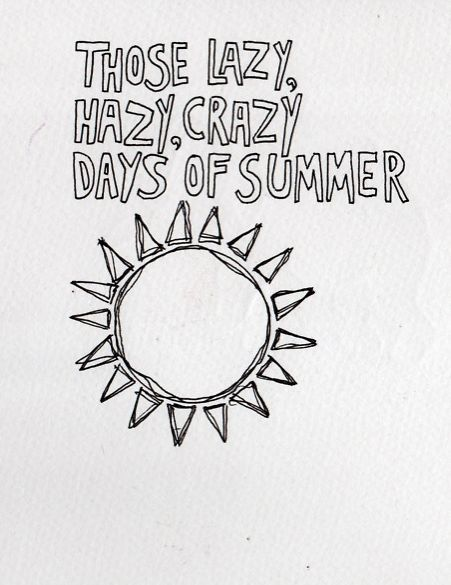 Those Lazy, Hazy Crazy Days Of Summer Pictures, Photos. Christmas Quotes Literature. Quotes About Strength During Loss. Girl Related Quotes. Sad Quotes Cancer. Tumblr Quotes En Español. Birthday Quotes For Best Friends. Strong Quotes Tattoos. Success Quotes Oprah