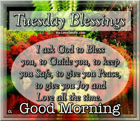 Tuesday Blessings Good Morning Pictures Photos And