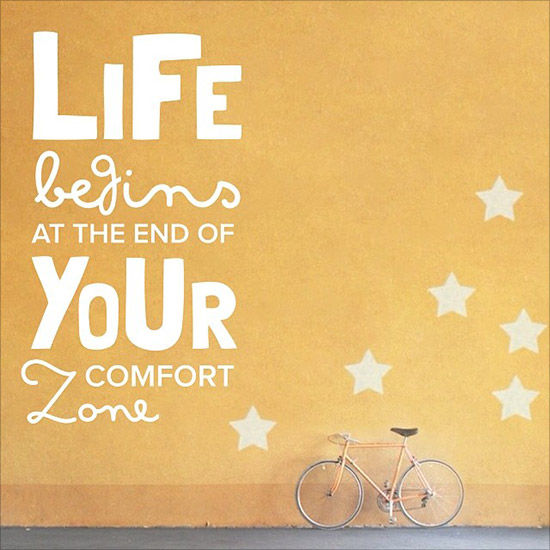 End Of Life Quotes Inspirational: Life Begins At The End Of Your Comfort Zone Pictures