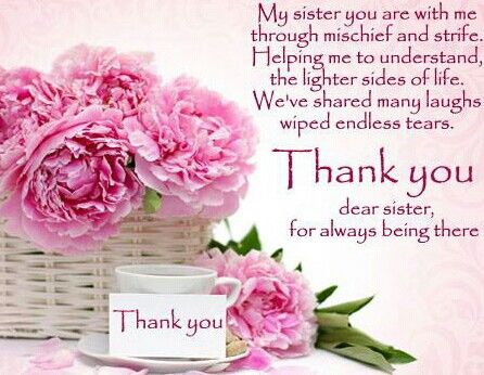 thank you dear sister for always being there