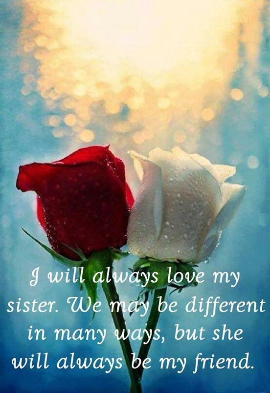 I Will Always Love My Sister Pictures, Photos, And Images