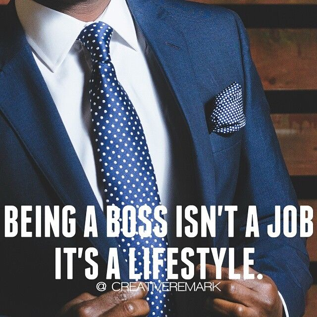 being a boss isn 39 t a job it 39 s a lifestyle pictures photos and images for facebook tumblr. Black Bedroom Furniture Sets. Home Design Ideas