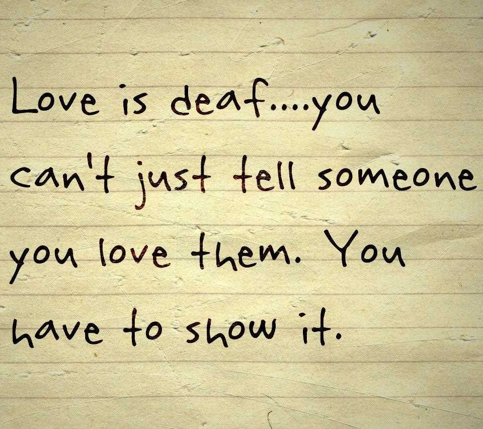 Motivational Relationship Quotes: Love Is Deaf Pictures, Photos, And Images For Facebook