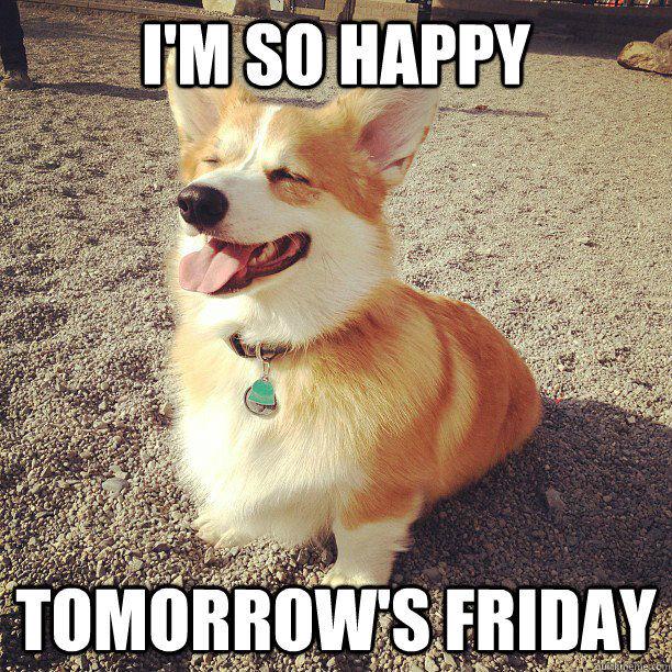 I M So Happy Its Friday: I'm So Happy, Tomorrow's Friday Pictures, Photos, And