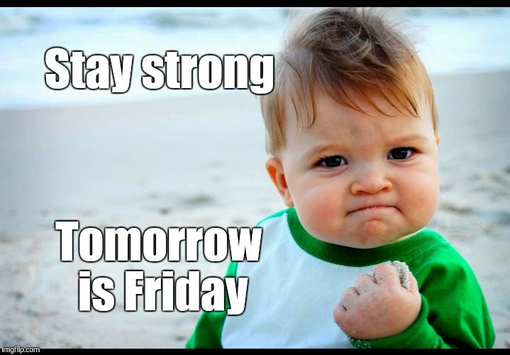 Stay strong tomorrow is friday pictures photos and for New kid movies coming out this weekend