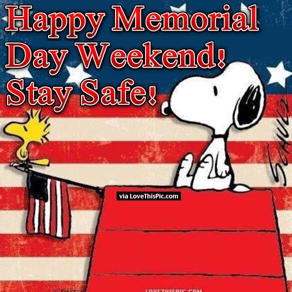 Snoopy Happy Memorial Day Weekend Quote Pictures Photos And