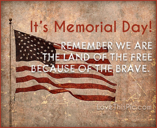 It's Memorial Day Pictures, Photos, and Images for Facebook, Tumblr, Pinterest, and Twitter
