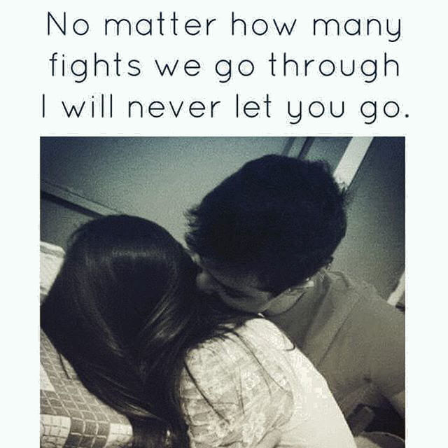No Matter How Many Fights We Have I Will Never Let You Go Pictures