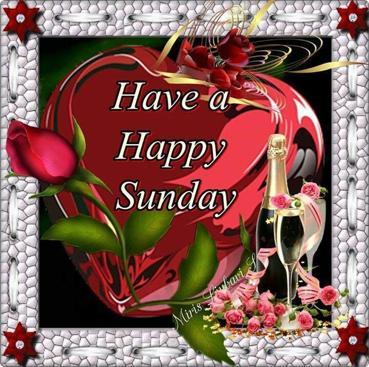 Have A Happy Sunday Pictures Photos And Images For