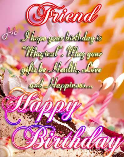 ... happy birthday friend