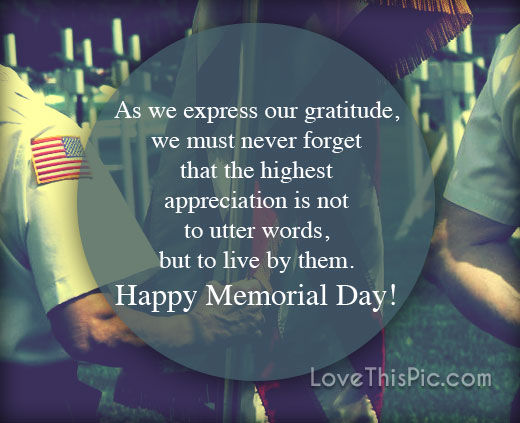 As We Express Our Gratitude On Memorial Day Pictures ... | 520 x 423 jpeg 47kB