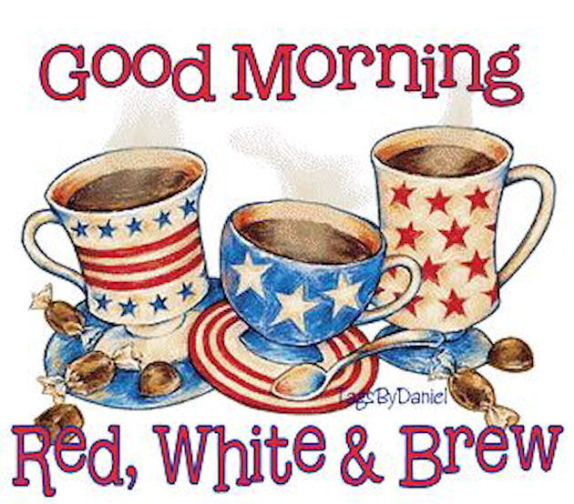 Good Morning July Quotes : Good morning red white and blue pictures photos