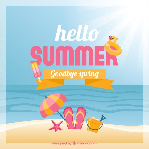 Hello Summer Goodbye Spring Pictures Photos And Images
