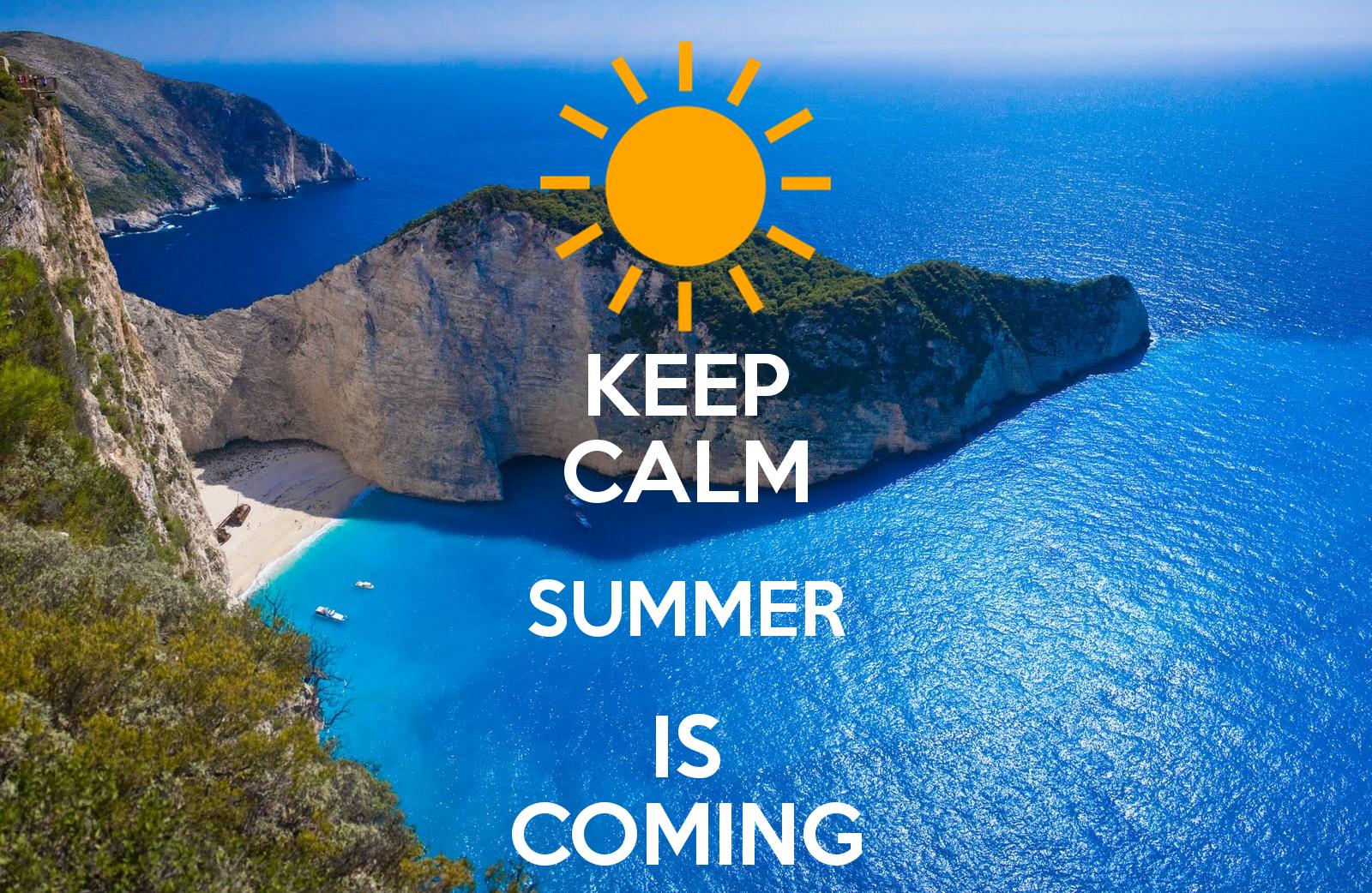 ... 262264 Keep Calm Summer Is Coming Feedyeti.com ...