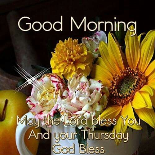 Good Morning, May The Lord Bless You And Your Thursday