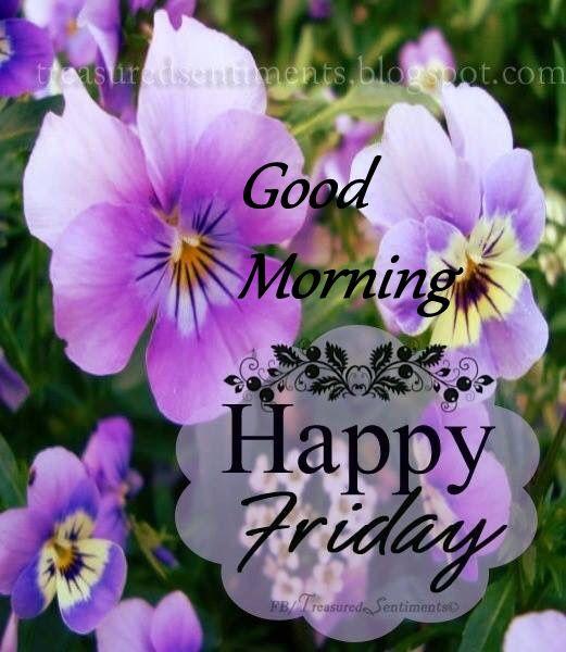 Beautiful Friday Good Morning