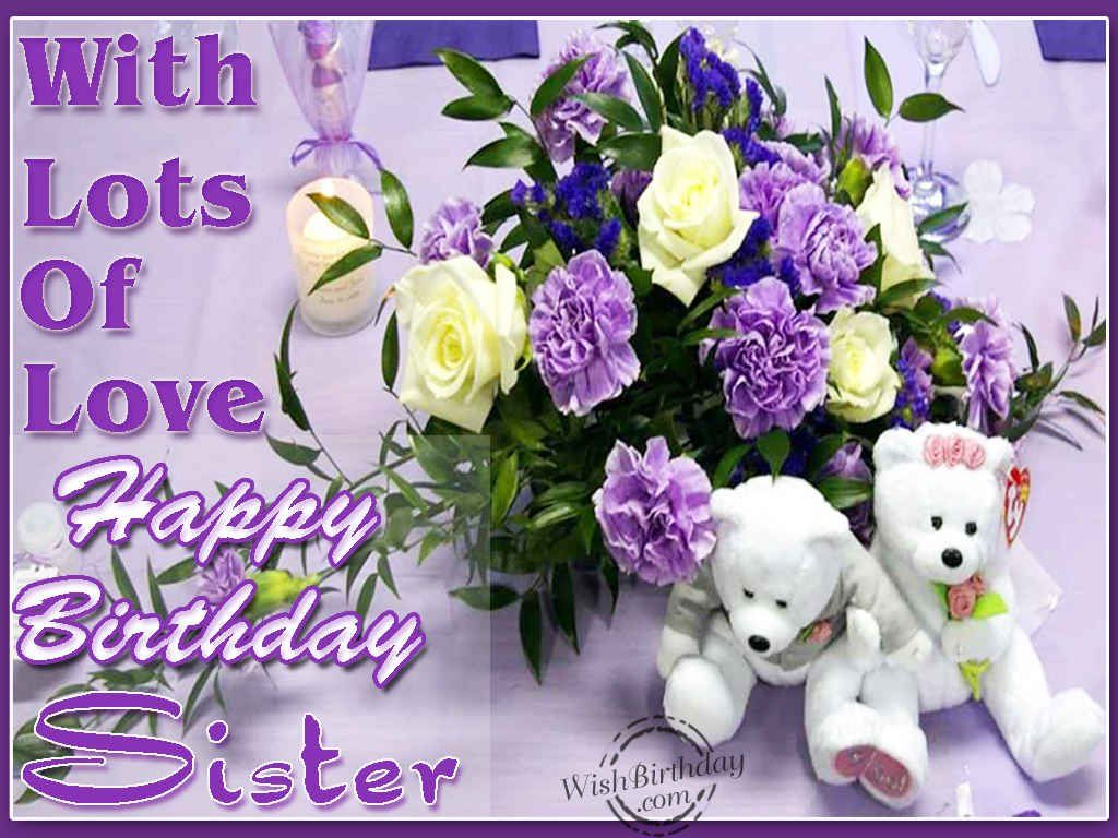 With lots of love happy birthday sister pictures photos and with lots of love happy birthday sister izmirmasajfo
