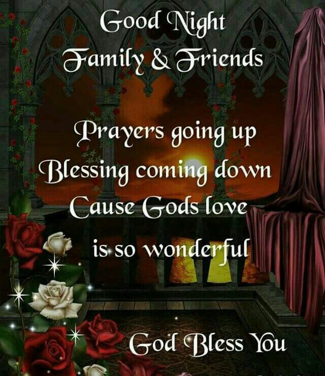 Goodnight family friends prayers going up god bless you pictures goodnight family friends prayers going up god bless you thecheapjerseys Images