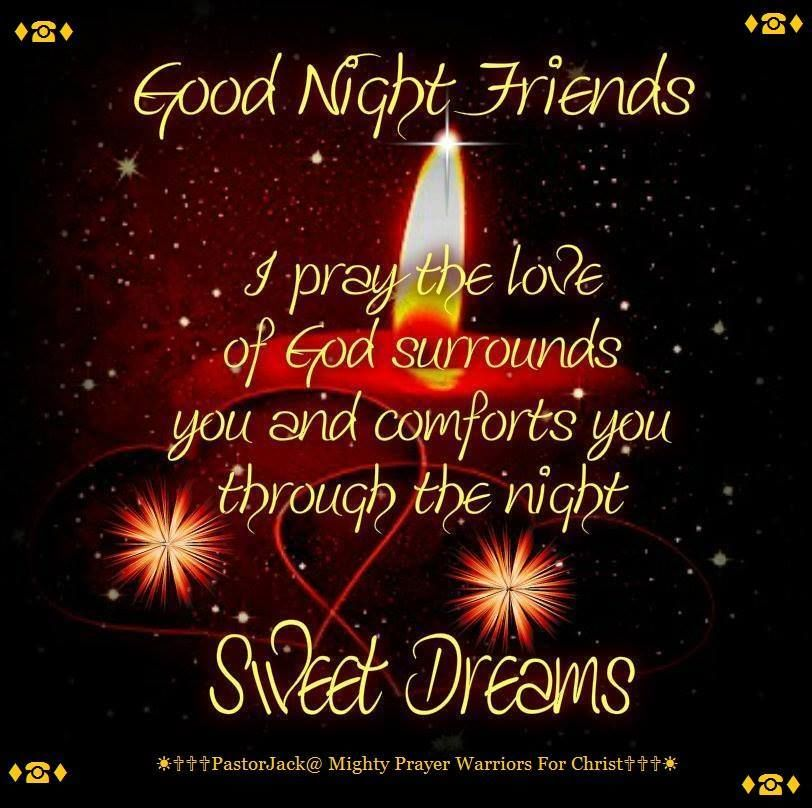 Good Night Images For Friends With Quotes: Good Night Friends, Sweet Dreams Pictures, Photos, And