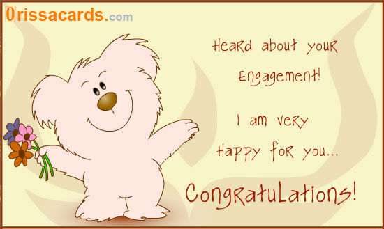 Heard About Your Engagement! I Am Very Happy For You