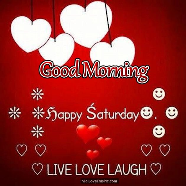 Good Morning My Love Russian : Live laugh love good morning saturday pictures photos