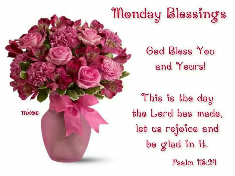 Monday Blessings, God Bless You And Yours Pictures, Photos