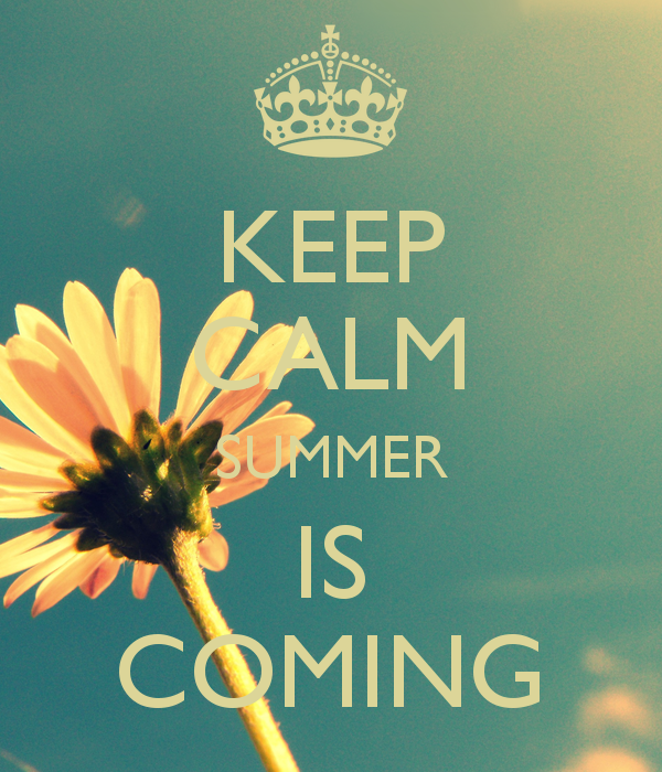 Keep Calm Summer Is Coming Pictures, Photos, and Images for Facebook, Tumblr,...