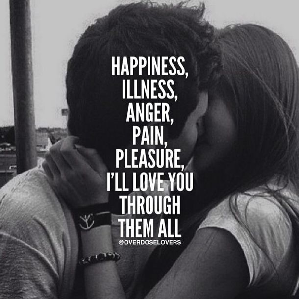 I Want Love Quotes: I Will Love You Through It All Pictures, Photos, And