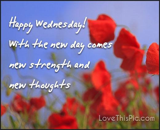 Wednesday Inspirational Quotes Happy Wednesday Inspirational Quote Pictures, Photos, and Images  Wednesday Inspirational Quotes