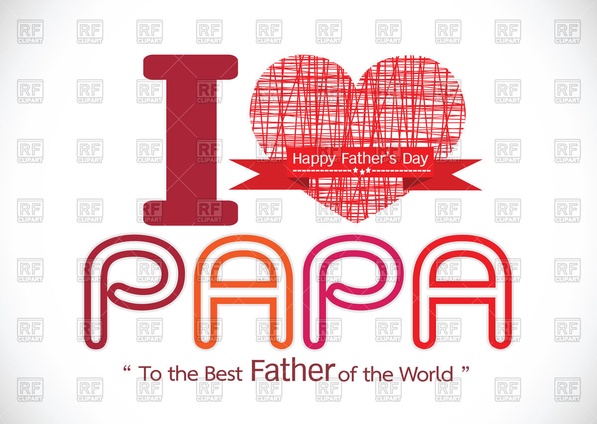 I Love Papa To The Best Father Of The World Pictures Photos And