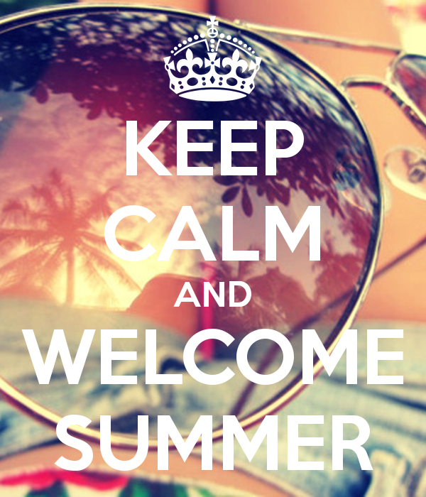 Keep Calm And Welcome Summer Pictures Photos And Images