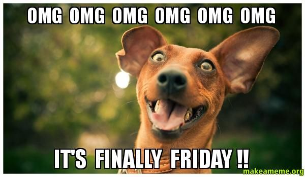 Funny Excited Face Meme : Its finally friday pictures photos and images for facebook tumblr pinterest twitter