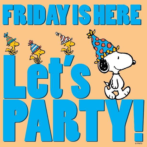 266897-Friday-Is-Here-Let-s-Party.jpg