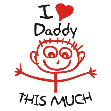 I Love Daddy This Much Pictures, Photos, and Images for ...