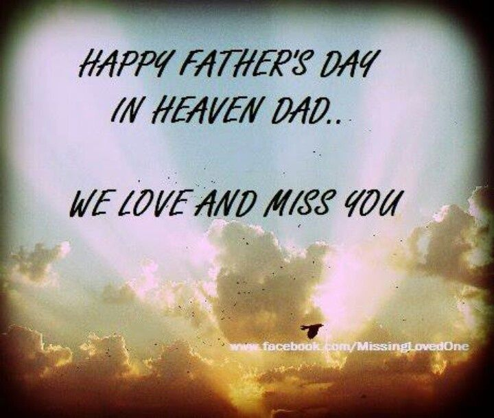Happy Father's Day In Heaven Dad Pictures, Photos, And