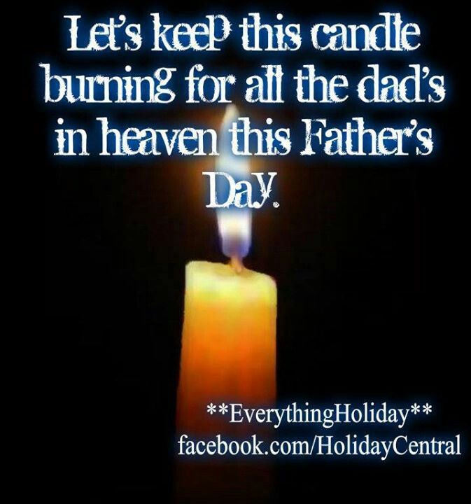 For All The Dads In Heaven This Fathers Day Pictures Photos And