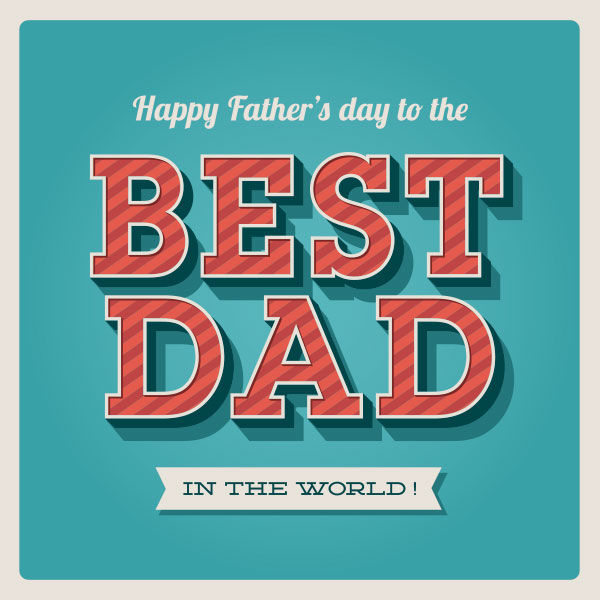 Happy Father's Day To The Best Dad In The World Pictures ...