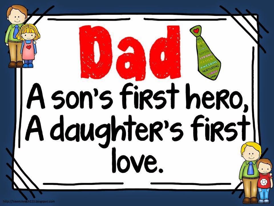 Download Dad, A Son's First Hero. A Daughter's First Love Pictures ...