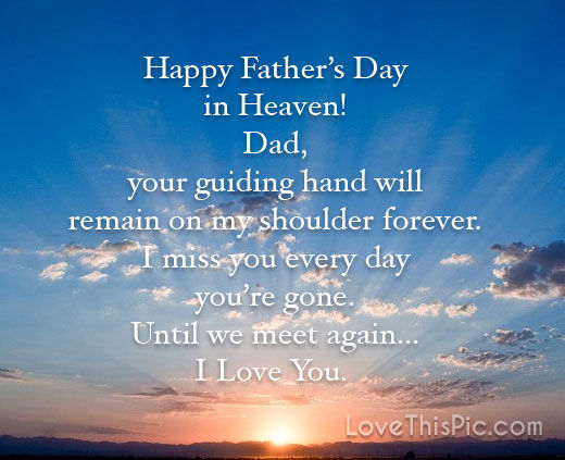 Happy Father S Day In Heaven Pictures Photos And Images