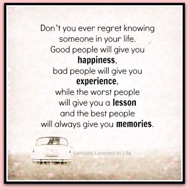 Quotes On Love And Regret: Don't You Ever Regret Knowing Someone In Your Life