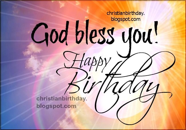 happy birthday god bless God Bless You! Happy Birthday Pictures, Photos, and Images for  happy birthday god bless