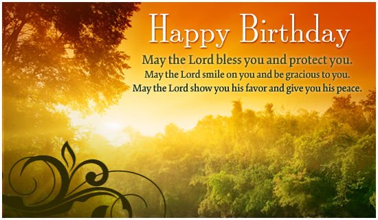 Happy Birthday, May The Lord Bless You And Protect You ...