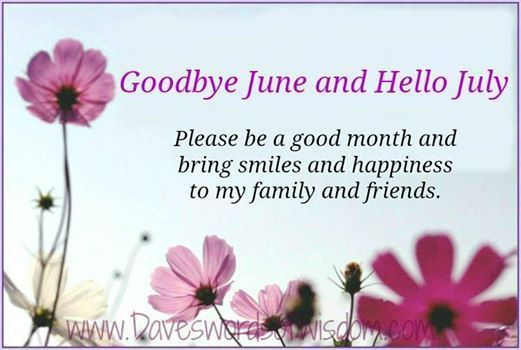 269754-Goodbye-June-And-Hello-July.jpg
