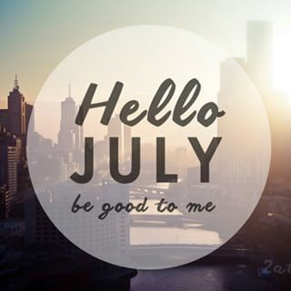 Superb Hello July Please Be Good Pictures, Photos, And Images For Facebook, Tumblr, Awesome Design